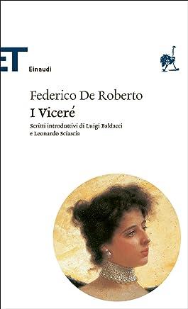I Viceré (Einaudi): Introduzione di Luigi Baldacci con uno scritto di Leonardo Sciascia (Einaudi tascabili. Scrittori)