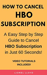 How To Cancel HBO Subscription: A Easy Step by Step Guide to Cancel HBO Subscription in Just 60 Seconds!