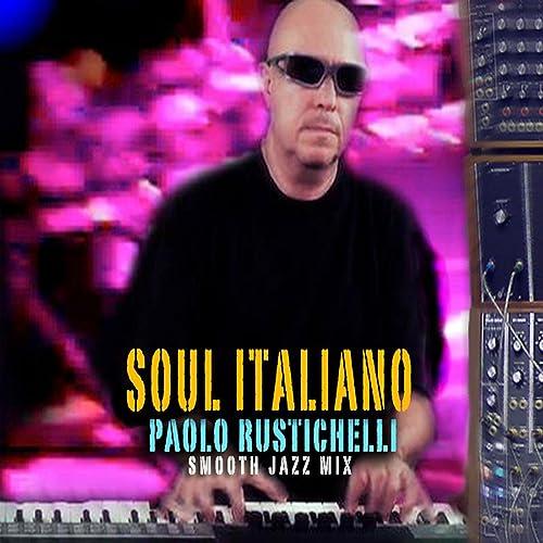 paolo rustichelli soul italiano