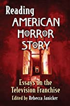 Reading American Horror Story: Essays on the Television Franchise