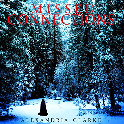 Missed Connections, Book 2 audiobook cover art