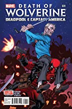 Death of Wolverine: Deadpool and Captain America #1 Second Printing Variant