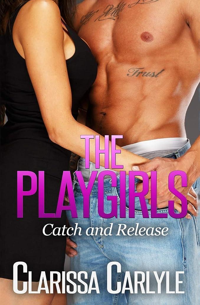 荒れ地スリラー生The Playgirls 1: Catch and Release