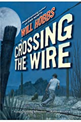 Crossing the Wire Kindle Edition