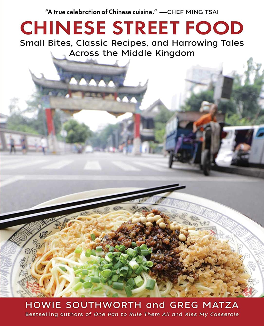 差別化する四分円六Chinese Street Food: Small Bites, Classic Recipes, and Harrowing Tales Across the Middle Kingdom (English Edition)