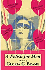 A Fetish for Men Kindle Edition