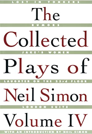 The Collected Plays of Neil Simon, Volume IV: 4