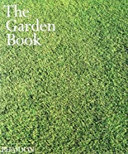 The Garden Book by Editors of Phaidon Press (2000) Hardcover