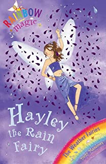 Rainbow Magic: Hayley The Rain Fairy: The Weather Fairies Book 7