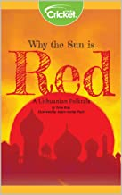 Why the Sun is Red: A Lithuanian Folktale (CMKE)
