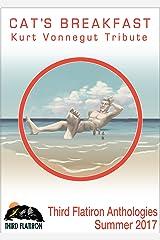Cat's Breakfast: Kurt Vonnegut Tribute (Third Flatiron Anthologies Book 19) Kindle Edition