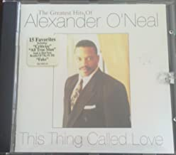 Alexander O'Neal - This Thing Called Love - Greatest Hits