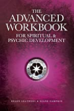 The Advanced Workbook For Spiritual & Psychic Development