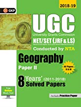 UGC NET SET JRF & LS PAPERS II GEOGRAPHY 8 YEARS SOLVED PAPERS 2011-18 2019 [Paperback]