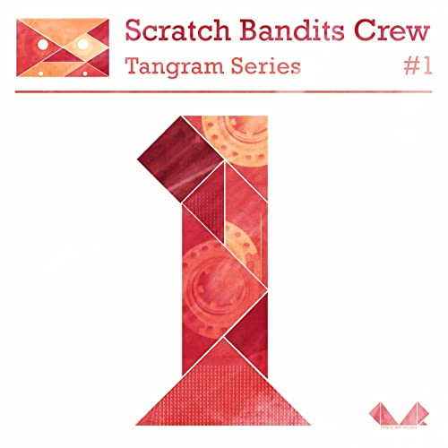 Tangram Series, Vol  1 by Scratch Bandits Crew on Amazon Music