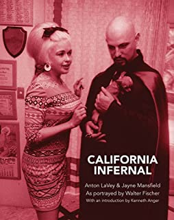 California Infernal: Anton LaVey & Jayne Mansfield: As Portrayed by Walter Fischer