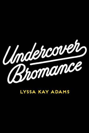 Undercover Bromance (Bromance Book Club 2) (English Edition)