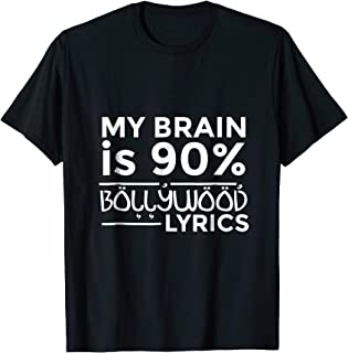 Bollywood Shirt - My Brain Is 90% Bollywood Lyrics T-shirt