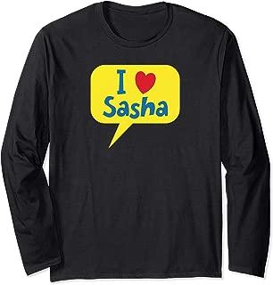 I Love Sasha Long Sleeve T-Shirt