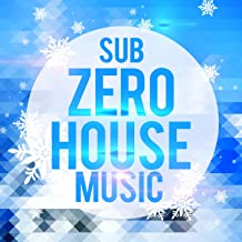 Sub Zero House Music