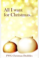 All I Want for Christmas... Kindle Edition