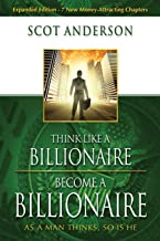 Best think like a billionaire become a billionaire Reviews