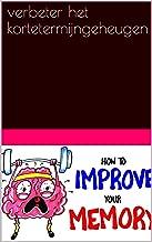 verbeter het kortetermijngeheugen