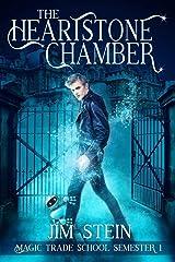 The Heartstone Chamber: A Magic Academy Fantasy (Magic Trade School Book 1) Kindle Edition