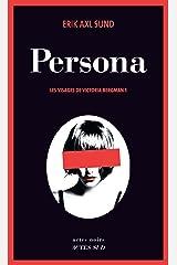 Persona: Les visages de Victoria Bergman 1 (French Edition) Kindle Ausgabe