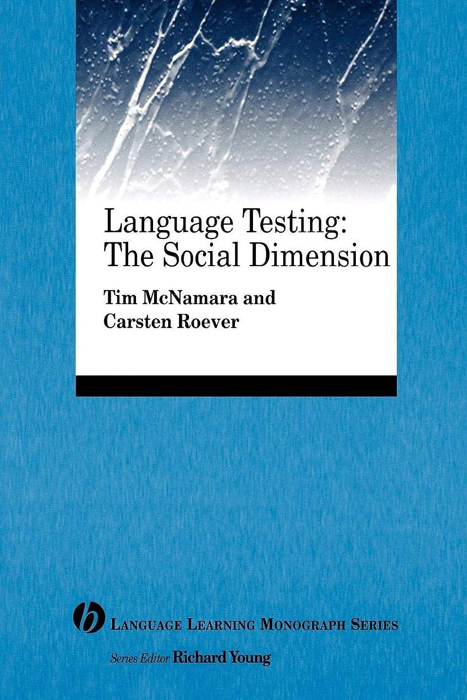 きつく有彩色のカメラLanguage Testing: The Social Dimension (Language Learning Monograph)