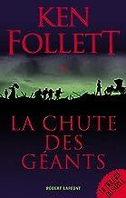 La Chute des géants (French Edition)