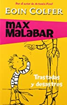Trastadas y desastres/ The Legend of the Worst Boy In the World (Eoin Colfer's Legend of) (Spanish Edition)