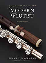 A Dictionary for the Modern Flutist (Dictionaries for the Modern Musician)