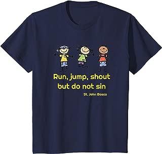 Kids Run, jump, shout but do not sin St. John Bosco quote