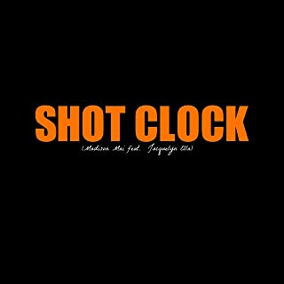 Shot Clock (feat. Jacquelyn Ella) [Explicit]