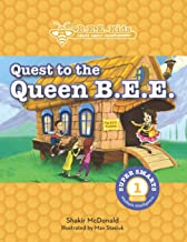 The B.E.E. Kids': Quest to the Queen Bee