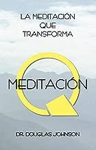 Meditación Q: La Meditación Que Transforma (Spanish Edition)