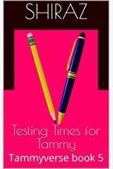 Testing Times for Tammy: Exam season approaches (Tammyverse Book 5) (English Edition) Format Kindle
