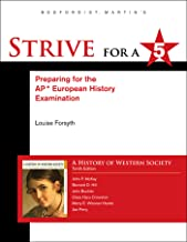 Strive for a 5 for History of Western Society Since 1300 for Advanced Placement