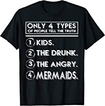 4 Types Of People Tell The Truth Kids The Drunk Mermaids Tee