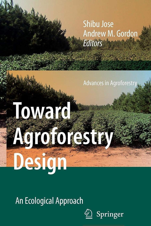 価値のヒープ試みToward Agroforestry Design: An Ecological Approach (Advances in Agroforestry)