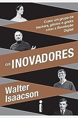 Os Inovadores (Portuguese Edition) Kindle Edition