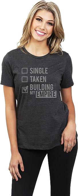 single taken building my empire shirt