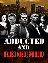 Abducted and Redeemed