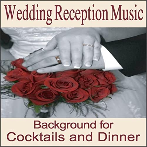 Wedding Reception Music Instrumentals For Cocktail And Wedding