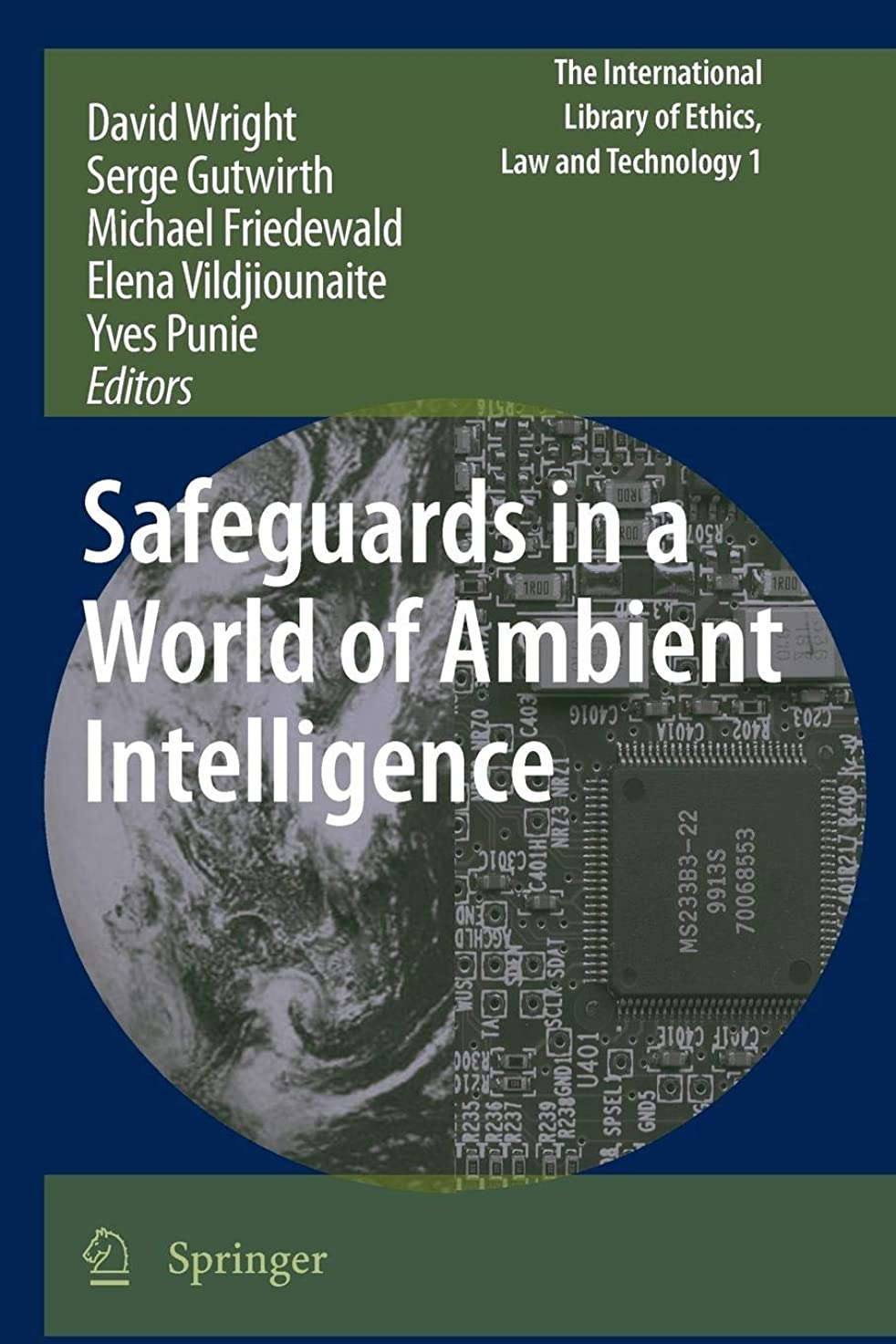 思慮深い運動哲学者Safeguards in a World of Ambient Intelligence (The International Library of Ethics, Law and Technology)