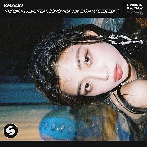 Way Back Home Feat Conor Maynard Sam Feldt Edit By Shaun On