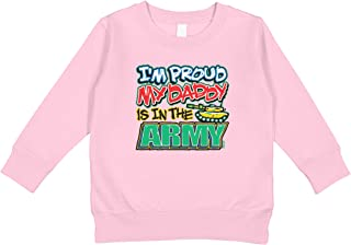 Amdesco I'm Proud My Daddy is in The Army Toddler Sweatshirt