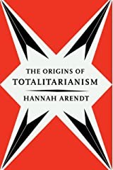 The Origins of Totalitarianism (Harvest Book Book 244) Kindle Edition