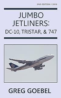 Jumbo Jetliners: DC-10, Tristar, & 747